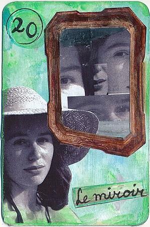 Le miroir, carte altérée, par Miryl